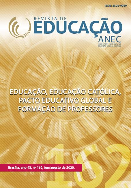 Visualizar v. 49 n. 162 (2020): Educação, Educação Católica, Pacto Educativo Global e Formação de Professores