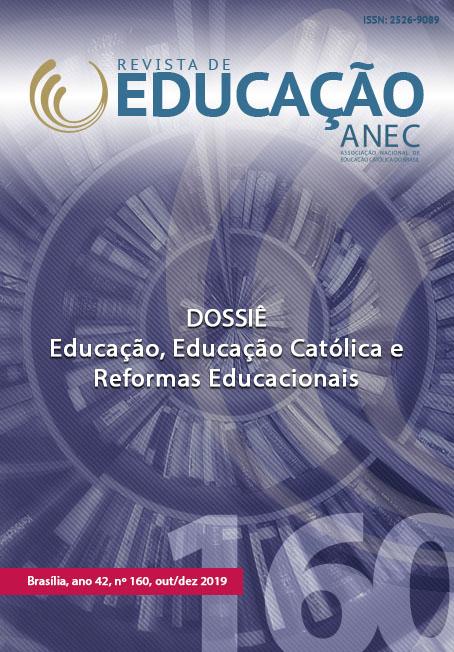 Visualizar v. 47 n. 160 (2019): Educação, Educação Católica e Reformas Educacionais
